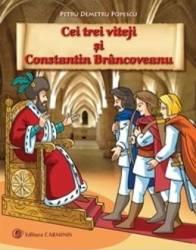 Cei trei viteji si Constantin Brancoveanu