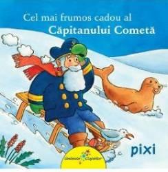 Cel mai frumos cadou al Capitanului Cometa Carti