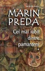 Cel mai iubit dintre pamanteni ed.2017 - Marin Preda