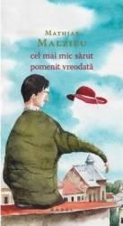 Cel mai mic sarut pomenit vreodata - Mathias Malzieu