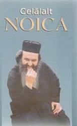 Celalalt Noica - Marturii ale ieromonahului Rafail Noica si cuvinte de folos ale ier. Symeon Bruschweill