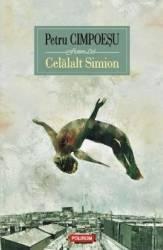 Celalalt Simion - Petru Cimpoesu