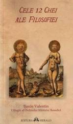 Cele 12 Chei Ale Filosofiei - Basile Valentin