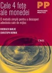 Cele 4 fete ale monedei - Ruediger Dahlke Christoph Hornik