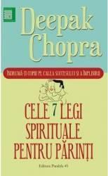 Cele 7 legi spirituale pentru parinti - Deepak Chopra