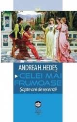 Cele mai frumoase - Andrea H. Hedes