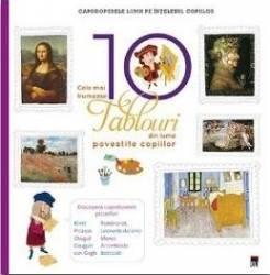 Cele mai frumoase 10 tablouri din lume povestite copiilor Larousse Carti