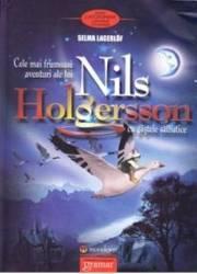 Cele mai frumoase aventuri ale lui Nils Holgersson cu gastele salbatice - Selma Lagerlof