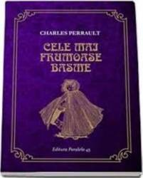 Cele mai frumoase basme - Charles Perrault