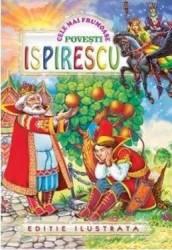 Cele mai frumoase povesti - Petre Ispirescu title=Cele mai frumoase povesti - Petre Ispirescu