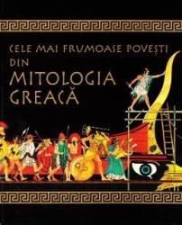 Cele mai frumoase povesti din mitologia greaca