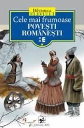 Cele mai frumoase povesti romanesti Vol.1