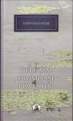Cele mai frumoase povestiri Vol.1 - Hermann Hesse Carti