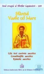 Cele trei cuvinte ascetice - Sfantul Vasile cel Mare