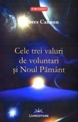 Cele trei valuri de voluntari si Noul Pamant - Dolores Cannon