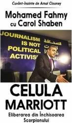 Celula Marriott - Mohamed Fahmy cu Carol Shaben