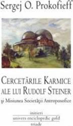 Cercetarile karmice ale lui Rudolf Steiner - Sergej O. Prokofieff