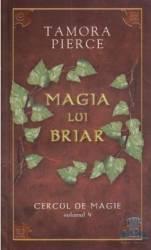 Cercul De Magie Vol. 4 Magia Lui Briar - Tamora Pierce