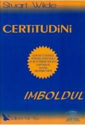 Certitudini - Imboldul - Stuart Wilde