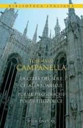 Cetatea Soarelui. Poezii Filozofice - Tommaso Campanella