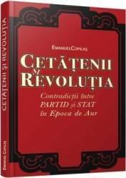 Cetatenii si revolutia - Emanuel Copilas