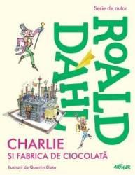 Charlie si fabrica de ciocolata - Roald Dahl Carti