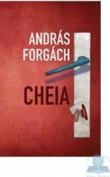 Cheia - Andras Forgach Carti
