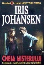 Cheia misterului - Iris Johansen Carti