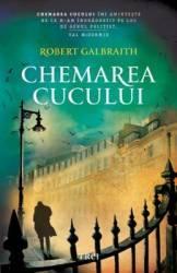 Chemarea cucului - Robert Galbraith J.K. Rowling