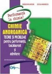 Chimie Anorganica. Teorie Si Probleme Pentru Performanta Bac Si Admitere  Paraschiva Arsene Cecilia Marinescu