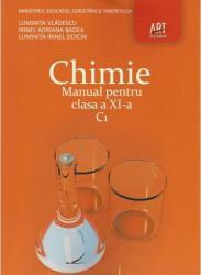 Chimie C1. Manual pentru clasa a XI-a - Luminita Vladescu Irinel