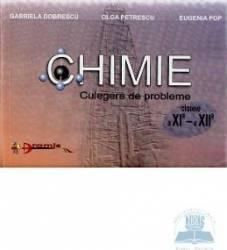 Chimie Cls 11-12 Culegere De Probleme - Gabriela Dobrescu Olga Petrescu Eugenia Pop