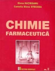 Chimie farmaceutica vol.II - Elena Hatieganu Camelia Elena Stecoza Carti