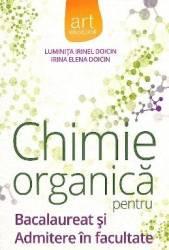 Chimie Organica Pentru Bac Si Admitere In Facultate  Luminita Irinel Doicin