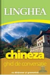 Chineza. Ghid de conversatie cu dictionar si gramatica