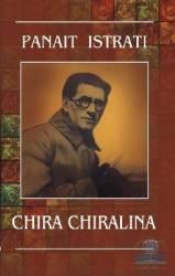 Chira Chiralina - Panait Istrati Carti