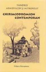 Chiriacodromion Contemporan - Arhiepiscop si Mitropolit Andrei