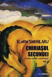 Chiriasul secundei - Volumul 2 - Florin Sindrilaru