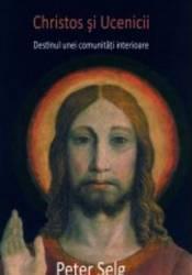 Christos si ucenicii - Peter Selg