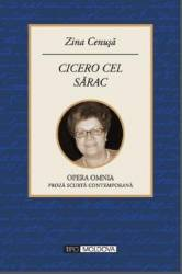 Cicero cel sarac - Zina Cenusa