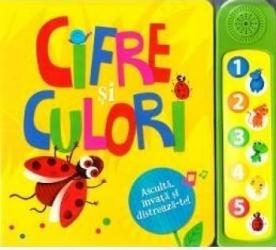 Cifre si culori - Asculta invata si distreaza-te Carti