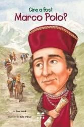 Cine a fost Marco Polo - Joan Holub