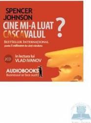 Cine Mi-A Luat Cascavalul - Audio book