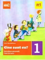Cine sunt eu Dezvoltare personala - Clasa 1 - Caiet - Doina-Olga Stefanescu