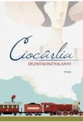 Ciocarlia - Dezso Kosztolanyi