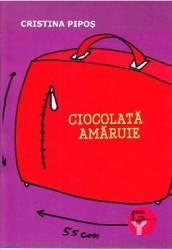 Ciocolata Amaruie - Cristina Pipos