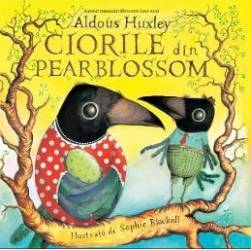 Ciorile din Pearblossom - Aldous Huxley title=Ciorile din Pearblossom - Aldous Huxley