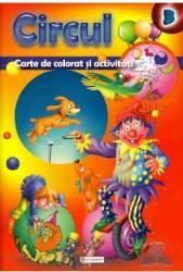 Circul - Carte de colorat si activitati