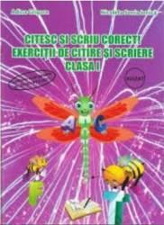 Citesc si scriu corect Exercitii de citire si scriere clasa 1 - Adina Grigore Nicoleta Sonia Ionica