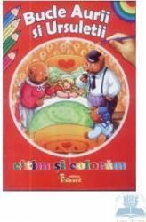 Citim si coloram - Bucle aurii si ursuletii